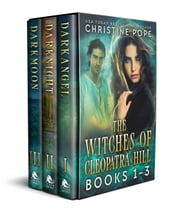 The Witches of Cleopatra Hill - Books 1-3 ebook by Kobo.Web.Store.Products.Fields.ContributorFieldViewModel