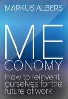 Meconomy ebook by Markus Albers