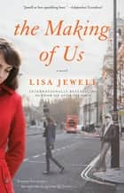 The Making of Us ebook by Lisa Jewell