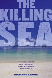 The Killing Sea ebook by Richard Lewis