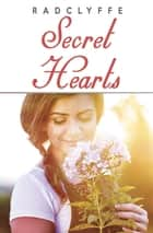 Secret Hearts ebook by Radclyffe