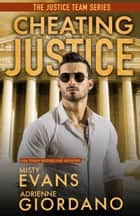 Cheating Justice ebook by