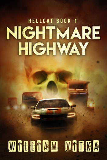 Nightmare Highway ebook by William Vitka