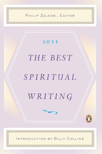 The Best Spiritual Writing 2011 ebook by