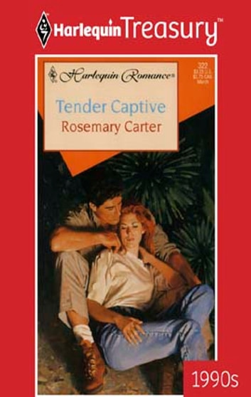 Tender Captive eBook by Rosemary Carter