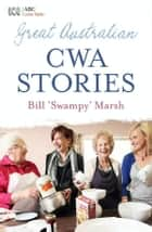 CWA Stories ebook by Bill Marsh