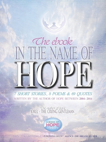 In the Name of Hope ebook by Jorel the Crying Gentleman