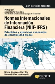 NIIF- EFRS (México) ebook by Tony Hsieh,MANUEL DIAZ MONDRAGON,NITZIA VAZQUEZ CARRILLO