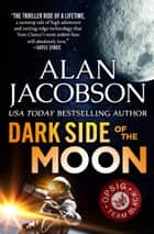 Dark Side of the Moon ebook by Alan Jacobson
