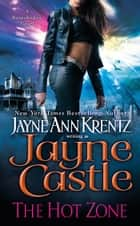 The Hot Zone ekitaplar by Jayne Castle