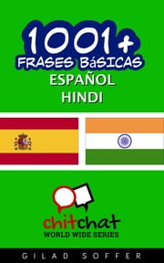 1001+ frases básicas español - hindi ebook by Gilad Soffer
