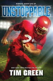 Unstoppable ebook by Tim Green