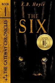 The Six ebook by K.B. Hoyle