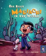 The Best Mariachi in the World ebook by J. D. Smith,Dani Jones