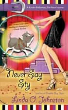 Never Say Sty ebook by Linda O. Johnston