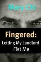 Fingered ebook by Mary Chi