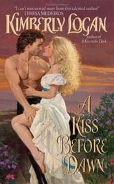 A Kiss Before Dawn ebook by Kimberly Logan