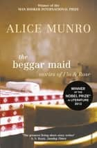 The Beggar Maid ebook by Alice Munro