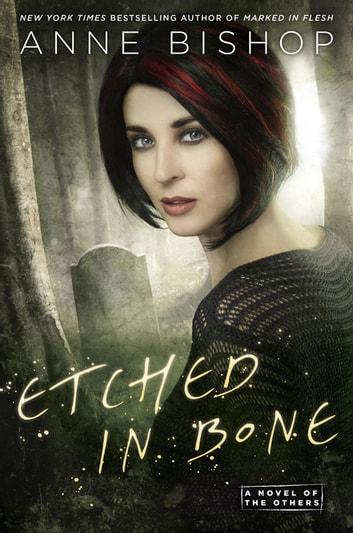Etched in Bone ebook by Anne Bishop