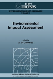 Environmental Impact Assessment ebook by A.G. Colombo