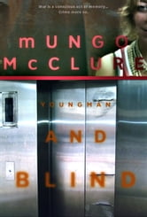 Youngman & Blind ebook by Mungo McClure