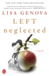 Left Neglected ebook by Lisa Genova