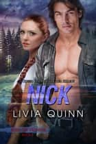 Nick - Contemporary Romance, Military ebook by Livia Quinn