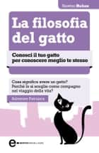La filosofia del gatto eBook by Salvatore Patriarca
