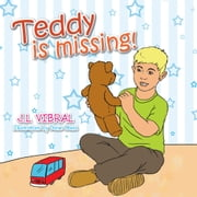 Teddy is missing! ebook by J.L Vibral