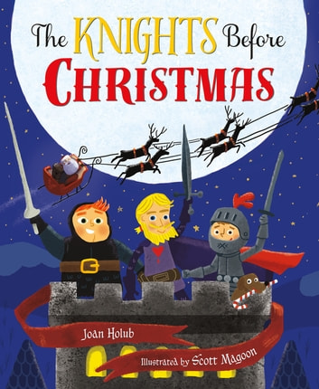 The Knights Before Christmas ebook by Joan Holub