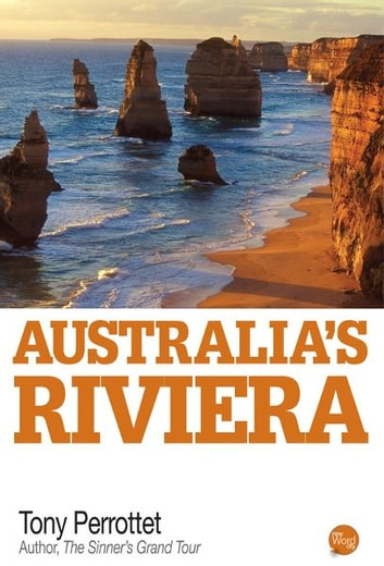 Australias Riviera ebook by Tony Perrottet