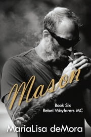 Mason ebook by MariaLisa deMora