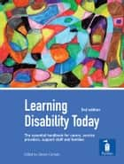 Learning Disability Today: A handbook ebook by Steve Carnaby