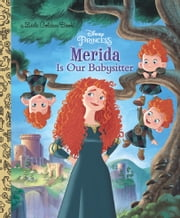 Merida Is Our Babysitter (Disney Princess) ebook by Apple Jordan,Mario Cortes,Meritxell Andreau