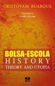 Bolsa-Escola, history, theory and utopia ebook by Cristovam Buarque