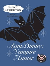 Aunt Dimity: Vampire Hunter ebook by Nancy Atherton