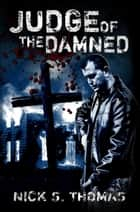 Judge of the Damned ebook by
