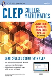 CLEP College Mathematics with Online Practice Exams ebook by Mel Friedman