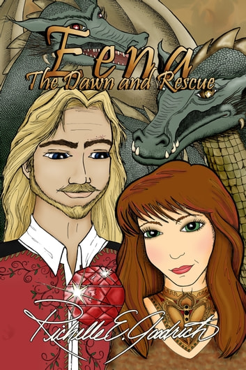 Eena, The Dawn and Rescue ebook by Richelle E. Goodrich
