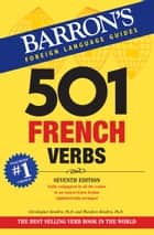 501 French Verbs ebook by Christopher Kendris Ph.D., Theodore N. Kendris Ph.D.