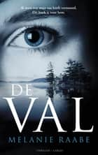 De val ebook by Melanie Raabe, Sander Hoving