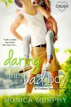 Daring the Bad Boy ebook by
