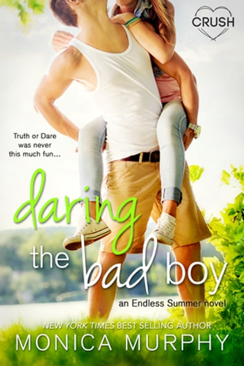 Daring the Bad Boy ebook by Monica Murphy