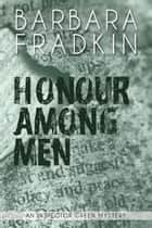 Honour Among Men ebook by Barbara Fradkin