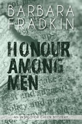 Honour Among Men - An Inspector Green Mystery ebook by Barbara Fradkin