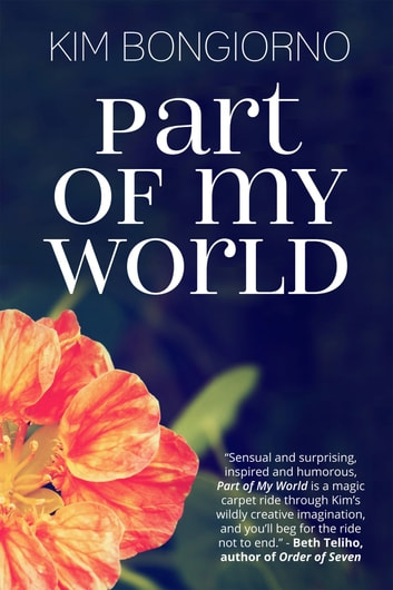 Part of My World ebook by Kim Bongiorno
