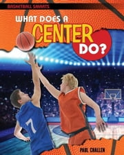 What Does a Center Do? ebook by Challen, Paul