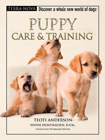 Puppy Care & Training ebook by Teoti Anderson