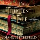 The Thirteenth Tale - A Novel luisterboek by Diane Setterfield