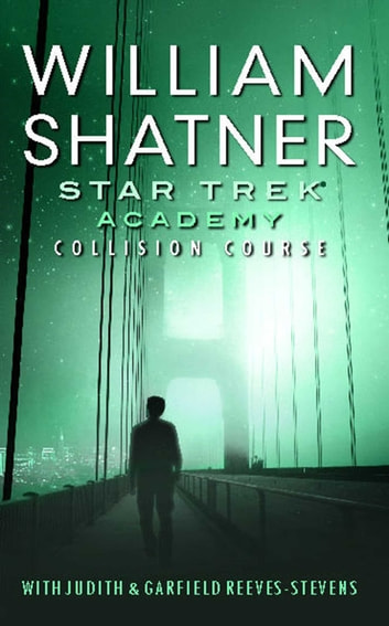Star Trek The Academy Collision Course Ebook By William Shatner